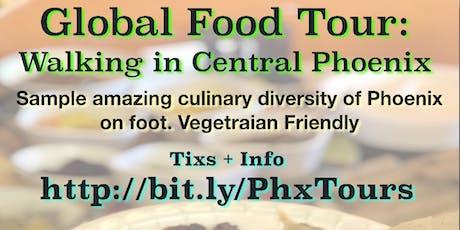 Global Food Tour: Central Phoenix - Dec tickets