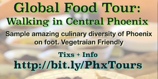 Global Food Tour: Central Phoenix - Dec