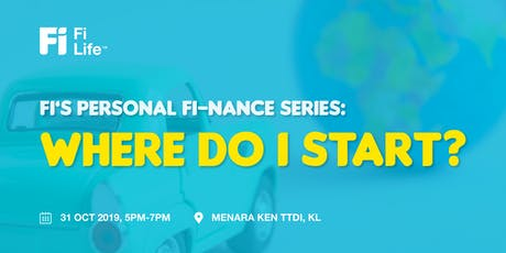 Fi's Personal Fi-nance Series: Where do I start? tickets