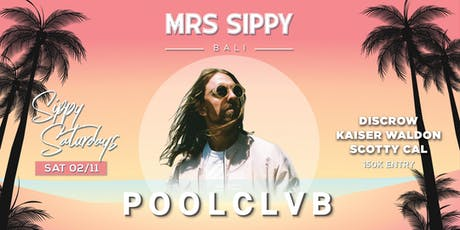 Sippy Saturdays presents: POOLCLVB tickets