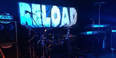 Reload live im Unterhaus FFB Tickets