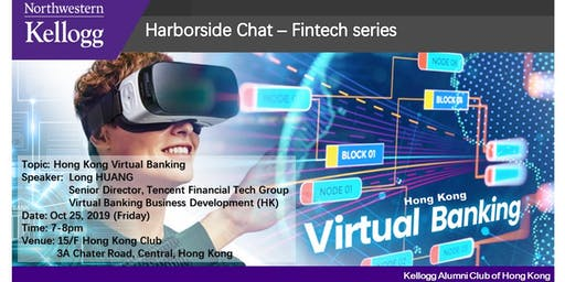 Kellogg Harborside Chat - Hong Kong Virtual Banking