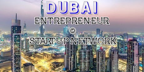 Dubai's Biggest Business, Tech & Entrepreneur Professional Networking Soriee tickets