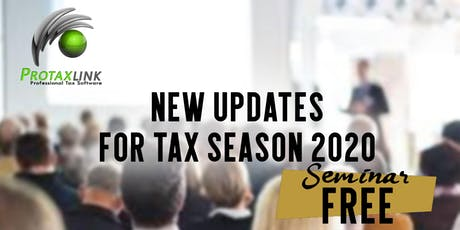 NEW UPDATES FOR TAX SEASON 2020 (Los Angeles CA) tickets