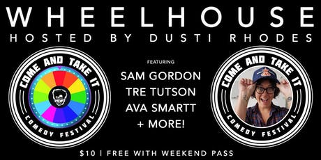 WHEELHOUSE: Stand Up Comedy Gameshow  Hosted by Dusti Rhodes! tickets