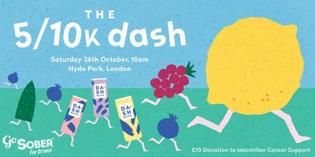 The 5/10K 'dash' for Go Sober October in support of Macmillan tickets