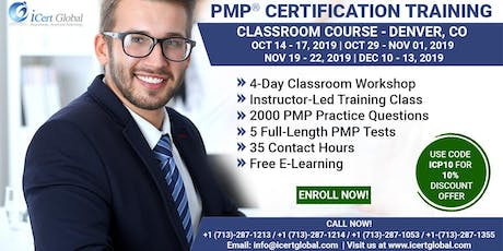 PMP® Certification Training Course in Denver, CO, USA | 4-Day PMP® Boot Camp with PMI® Membership and PMP Exam Fees Included.  tickets