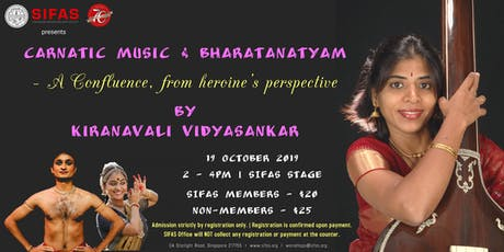 Carnatic Music & Bharatanatyam – A Confluence, from heroine's perspective tickets