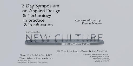 2019 New Culture Design Symposium, Lagos.