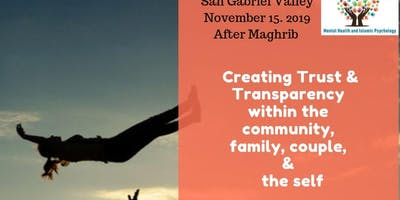 Creating Trust and Transparency within the community, family, couple and the self