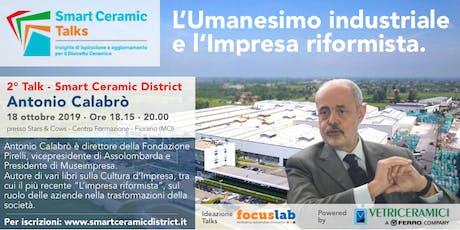Antonio Calabrò - L'Umanesimo Industriale e l'Impresa riformista biglietti
