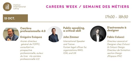 Careers Week Conference Series-  Grégoire Evéquoz, John Zimmer, Fabio Colucci billets