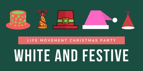 White and Festive - Life Movement Christmas Party tickets