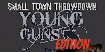 Small Town Throwdown (Young Guns Edition)