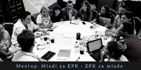 Meetup: Mladi za EPK - EPK za mlade tickets