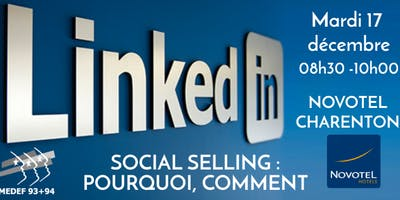 Social selling avec LinkedIn : pourquoi, comment ?