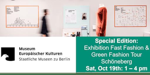 Exhibition & Special Tour: Fast Fashion - Slow Fashion
