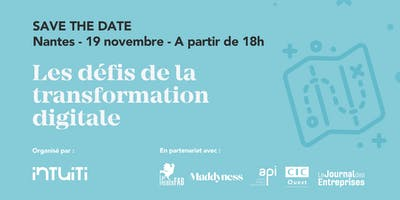 Les défis de la transformation digitale, à Nantes