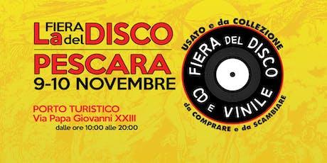 Fiera del Disco Pescara biglietti