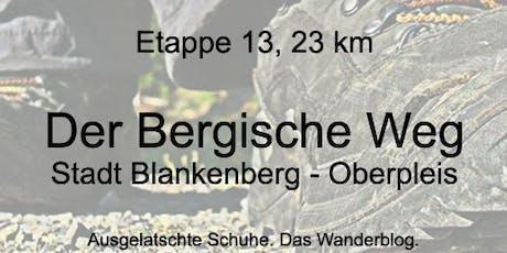 Der Bergische Weg, Etappe 13: Blankenberg - Oberpleis (23 km) Tickets