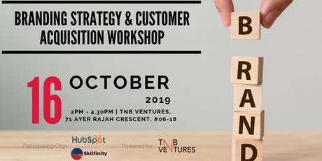 Branding Strategy & Customer Acquisition Workshop by Hubspot & Skilfinity tickets