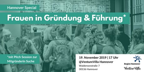 Hannover Special: Frauen in Gründung & Führung (+ Co-Founder Pitch Session) Tickets