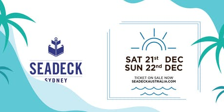 Seadeck Summer Sessions Sat 21 Dec tickets