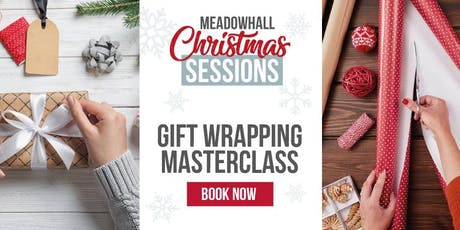 The Gift Wrapping Sessions Meadowhall: Awkward Shape Wrapping Hacks tickets