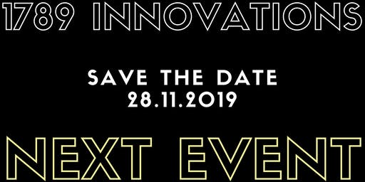 1789 Innovations Event #5  //  SAVE THE DATE