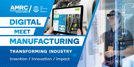 Digital Meet Manufacturing - Opportunities from working with the AMRC tickets