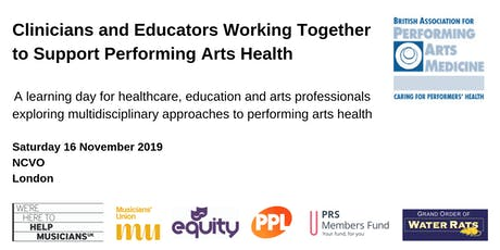 Cliniciansand EducatorsWorking Together to SupportPerforming Arts Health tickets