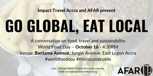 Impact Travel Accra Presents: World Food Day