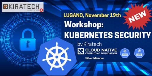 "Workshop ""Kubernetes Security"" Lugano"