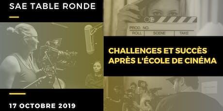SAE Table ronde | Challenges et succès après l'école de cinéma billets