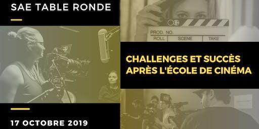 SAE Table ronde | Challenges et succès après l'école de cinéma