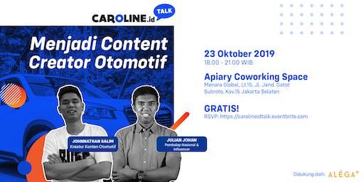 CAROLINE.id Talk: Menjadi Content Creator Otomotif