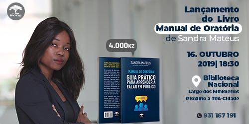 """Lançamento do livro """"Manual de Oratória"""" de Sandra Mateus"""