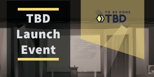 TBD Launch Event
