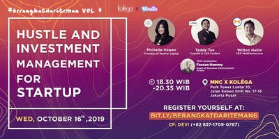 "#berangkatdariteman vol. 6 ""Hustle and Investment Management for Startup"""