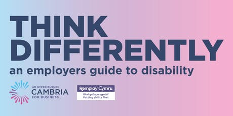 Think Differently - an employers guide to disability tickets