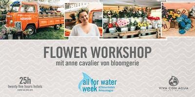 Flower Workshop mit Anne Cavalier für Viva con Agua   2. Workshop