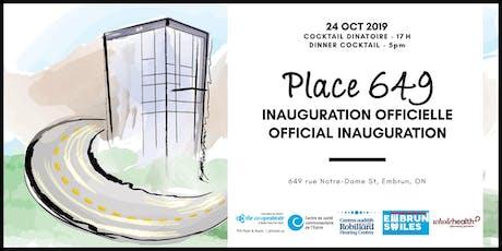 Inauguration officielle de la Place 649 Official Inauguration tickets