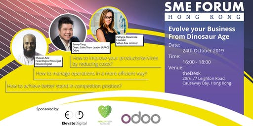 SME Forum: Evolve Your Business From Dinosaur Age