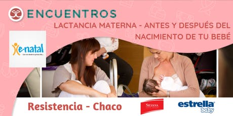 Encuentros - Lactancia Materna antes y después del nacimiento de tu bebé. entradas