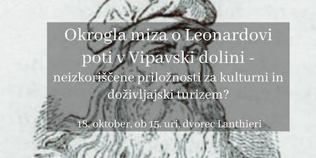 Okrogla miza o Leonardovi poti v Vipavski dolini biglietti