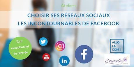 Choisir ses réseaux sociaux, les incontournables de Facebook billets
