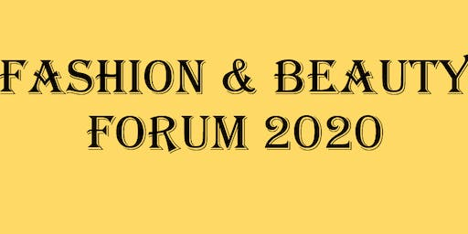 Fashion and Beauty Forum 2020