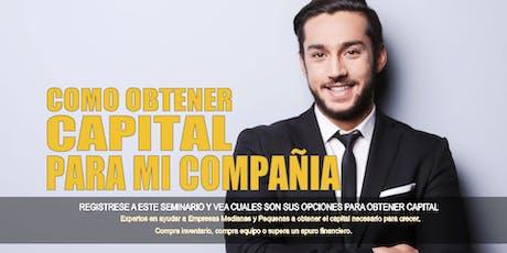 Como Obtener Capital Para Su Compañía o Negocio - Riverside/San Bernardo CA tickets