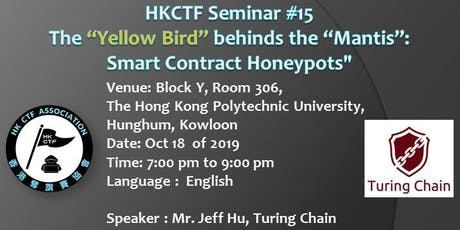"HKCTF WS#15-The ""Yellow Bird"" behinds the ""Mantis"": Smart Contract Honeypot tickets"