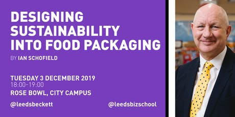 Designing sustainability in to food packaging by Ian Schofield tickets